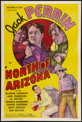 "Movie Posters:Western, North of Arizona (William Steiner, 1935). One Sheet (27"" X 41"").Western.. ..."