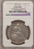 Seated Dollars: , 1873 $1 --Improperly Cleaned--NGC Details. AU. NGC Census: (5/107).PCGS Population (20/108). Mintage: 293,000. Numismedia W...