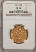 Liberty Eagles, 1852 $10 AU50 NGC. NGC Census: (80/349). PCGS Population (50/74).Mintage: 263,106. Numismedia Wsl. Price for problem free ...