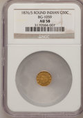 California Fractional Gold: , 1876/5 50C Indian Round 50 Cents, BG-1059, R.4, AU58 NGC. NGCCensus: (2/4). PCGS Population (18/71). (#10888)...