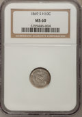 Seated Half Dimes: , 1869-S H10C MS60 NGC. NGC Census: (1/61). PCGS Population (1/28).Mintage: 230,000. Numismedia Wsl. Price for problem free ...