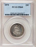 Proof Seated Quarters: , 1870 25C PR60 PCGS. PCGS Population (8/135). NGC Census: (2/99).Mintage: 1,000. Numismedia Wsl. Price for problem free NGC...