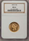Liberty Half Eagles: , 1892-S $5 MS61 NGC. NGC Census: (89/65). PCGS Population (31/83).Mintage: 298,400. Numismedia Wsl. Price for problem free ...