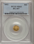 California Fractional Gold: , 1852 50C Liberty Round 50 Cents, BG-407, R.4, MS61 PCGS. PCGSPopulation (5/42). NGC Census: (4/7). (#10443)...