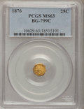 California Fractional Gold: , 1876 25C Indian Octagonal 25 Cents, BG-799C, High R.4, MS63 PCGS.PCGS Population (15/43). NGC Census: (1/0). (#10629)...