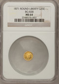 California Fractional Gold: , 1871 25C Liberty Round 25 Cents, BG-838, R.2, MS64 NGC. NGC Census:(1/1). PCGS Population (25/1). (#10699)...