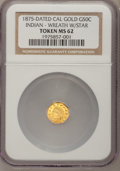 """California Gold Charms, """"1875"""" Octagonal Indian 1/2 Cal Gold, Wreath With Star MS62 NGC. Obverse die used to strike BG-933 octagonal Indian half dol..."""