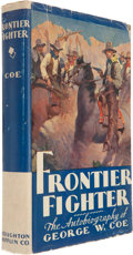 Books:First Editions, George W. Coe, as related to Nan Hillary Harrison. FrontierFighter. The Autobiography of George W. Coe Who Fought and R...