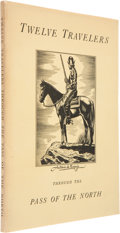 Books:Signed Editions, [Tom Lea]. Calendar of Twelve Travelers Through the Pass of the North. [El Paso]: [Carl Hertzog], 1947....
