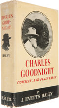 Books:Signed Editions, J. Evetts Haley. Charles Goodnight Cowman & Plainsman.Boston and New York: Houghton Mifflin Company, 1936....