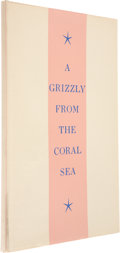 Books, Tom Lea. A Grizzly From the Coral Sea. El Paso: Carl Hertzog, 1944. First edition. Limited to 295 copies. Signed...