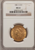 Liberty Eagles: , 1881-S $10 MS61 NGC. NGC Census: (1110/482). PCGS Population(388/343). Mintage: 970,000. Numismedia Wsl. Price for problem...