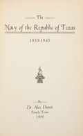 Books:First Editions, Dr. Alex Dienst. The Navy of the Republic of Texas,1835-1845. Temple [Texas]: Privately published by the author...