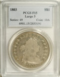 Early Dollars: , 1803 $1 Large 3 Fine 15 PCGS. B-6, BB-255, R.2. This significantlyworn example has unusually...