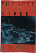 Books:First Editions, Ruth Rendell. The Keys to the Street. New York: CrownPublishers, Inc., [1996]. First American edition, first printi...