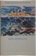 Books:First Editions, Gina Berriault. The Lights of Earth. San Francisco: NorthPoint Press, 1984. First edition, first printing. Publishe...