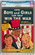 Golden Age (1938-1955):Non-Fiction, How Boys and Girls Can Help Win the War #1 Carson City pedigree(Parents' Magazine Institute, 1942) CGC VF 8.0 Cream to off-wh...