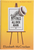 Books:First Editions, Elizabeth McCracken. Niagara Falls All Over Again. [NewYork]: The Dial Press, [2001]. First edition, first printing...