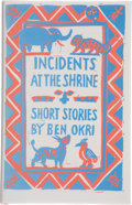 Books:First Editions, Ben Okri. Incidents at the Shrine. Short Stories.London: Heinemann, [1986]. First edition, first printing. Publ...