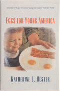 Books:First Editions, Katherine L. Hester. Eggs for Young America. Hanover: AMiddlebury / Bread Loaf Book / University Press of New Engla...