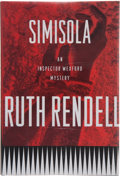 Books:First Editions, Ruth Rendell. Simisola. New York: Crown Publishers, Inc.,[1995]. First American edition, first printing. Publisher'...