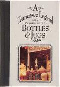 Books:First Editions, Pat Mitchamore. A Tennessee Legend with a Pictorial of OldBottles & Jugs. Nashville, Tennessee: Rutledge HillPress...