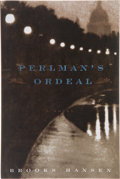 Books:First Editions, Brooks Hansen. Perlman's Ordeal. New York: Farrar, Strausand Giroux, [1999]. First edition. Publisher's original wr...