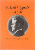 Books:Signed Editions, F. Scott Fitzgerald at 100. SIGNED BY SEVERAL CONTRIBUTORS. Centenary Tributes by American Writers. Rock...