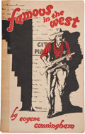 Books:Signed Editions, Eugene Cunningham. Famous in the West. El Paso: Hicks-Hayward Co., 1926....