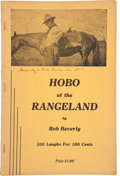 Books:First Editions, Bob Beverly. Hobo of the Rangeland. Lovington [New Mexico]:Leader Publishing Company, [nd, circa 1940]....