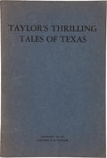 Books:First Editions, Drew Kirksey Taylor. Taylor's Thrilling Tales of Texas Being theExperiences of Drew Kirksey Taylor Ex-Texas Ranger and ...
