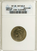 Patterns: , 1869 5C Five Cents, Judd-684, Pollock-763, R.5.--Cleaned--ANACS.XF45 Details. The obverse design is similar to the adopted...