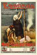 "Movie Posters:Drama, While the Starlight Travels (Essanay, 1913). One Sheet (28"" X42"").. ..."