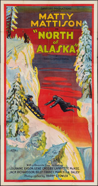 "North of Alaska (Sanford Productions, 1924). Three Sheet (41"" X 81""). Adventure"