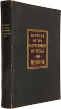 Books, History of the Cattlemen of Texas. A Brief Resume of theStock Industry of the Southwest and a Biographical Sketch of...