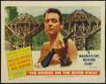 "Movie Posters:War, The Bridge On The River Kwai (Columbia, 1958). Half Sheet (22"" X28""). Style B. War.. ..."