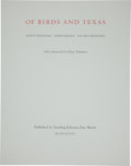 Autographs:Artists, Scott and Stuart Gentling. Of Birds and Texas Elephant Folio, Numbered 479 of 500 Limited Edition Copies. Fort W...