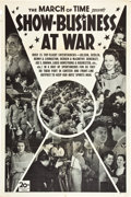 "The March of Time (20th Century Fox, 21 May 1943). One Sheet (27"" X 41"").""Show Business at War."""