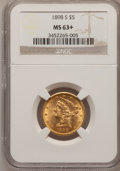 Liberty Half Eagles, 1898-S $5 MS63+ NGC. NGC Census: (45/55). PCGS Population (55/38).Mintage: 1,397,400. Numismedia Wsl. Price for problem fr...