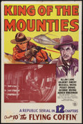 """Movie Posters:Action, King of the Mounties (Republic, 1942). One Sheet (27"""" X 41""""). Chapter 10 -- """"The Flying Coffin."""" Action.. ..."""