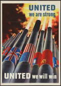"Movie Posters:War, War Propaganda Poster (Office of War Information, 1943). World WarII Poster (20"" X 28""). ""United We Are Strong."" War.. ..."