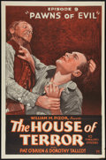 "Movie Posters:Serial, The House of Terror (William Pizor, 1928). One Sheet (27"" X 41""). Episode 9 -- ""Pawns of Evil."" Serial.. ..."