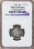 Proof Twenty Cent Pieces, 1878 20C --Improperly Cleaned--NGC Details. AU....