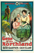 """Movie Posters:Western, Gene of the Northland (Universal, 1915). One Sheet (27"""" X 41"""").. ..."""