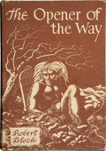 Books:Science Fiction & Fantasy, Robert Bloch. The Opener of the Way. Sauk City: ArkhamHouse, 1945. First edition, one of 2000 copies. Octavo. 309 p...