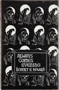 Books:Science Fiction & Fantasy, Robert E. Howard. Always Comes Evening. Sauk City: ArkhamHouse, 1957. First edition, one of 636 copies (this be...