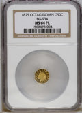 California Fractional Gold: , 1875 50C Indian Octagonal 50 Cents, BG-934, R.4, MS64 ProoflikeNGC. Highly reflective overall, though the bright yellow-go...