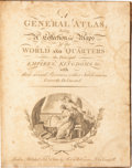 Books:Maps & Atlases, [Robert Wilkinson, publisher]. A General Atlas, being aCollection of Maps of the World and Quarters, the PrincipalEmpi...