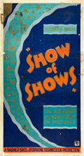 "Movie Posters:Musical, Show of Shows (Warner Brothers, 1929). Three Sheet (41"" X 81""). Style C.. ..."