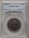 Large Cents: , 1823/2 1C VG8 PCGS. PCGS Population (8/65). NGC Census: (5/46).Mintage: 1,262,000. Numismedia Wsl. Price for problem free ...
